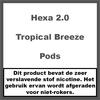 Hexa 2.0 Pods Tropical Breeze