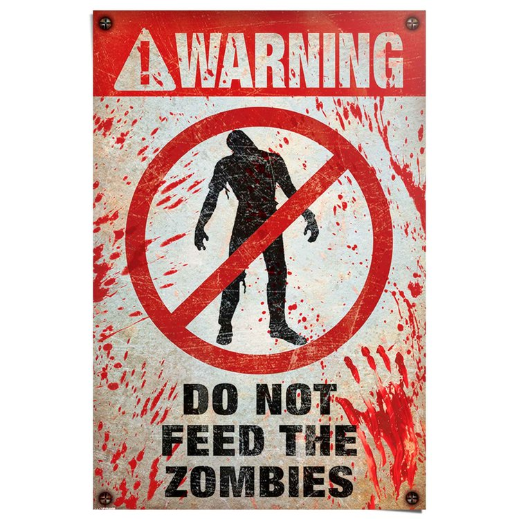 Warning! Do Not Feed The Zombies  - Poster 61 x 91.5 cm