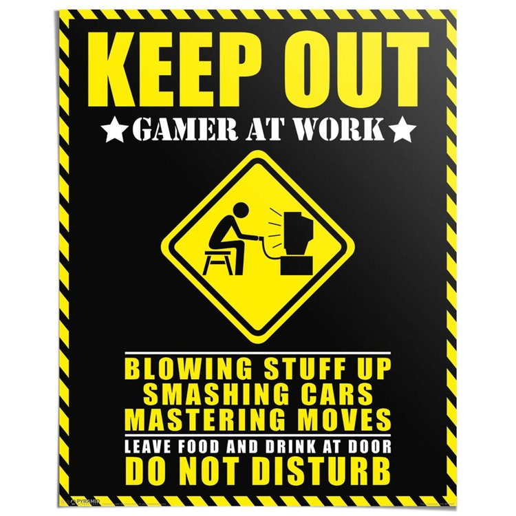 Keep Out - gamer at work - Poster 40 x 50 cm