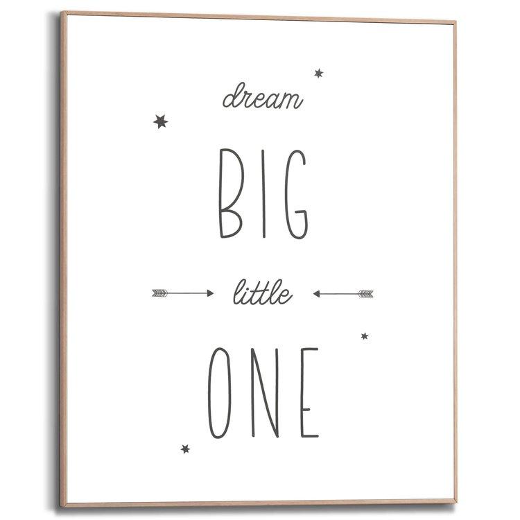 Dream big little one Engelse tekst - Babykamer - Slapen - Schilderij Slim Frame MDF 40 x 50 cm