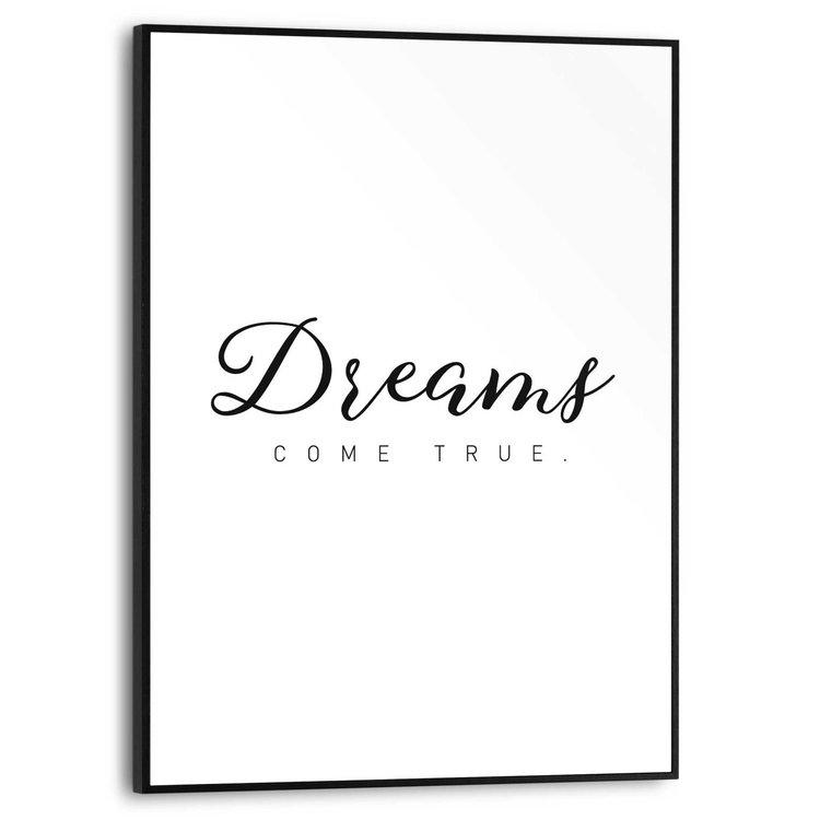 Dreams come true Engelse tekst - Quote - Modern - Dromen - Schilderij Slim Frame MDF 30 x 40 cm
