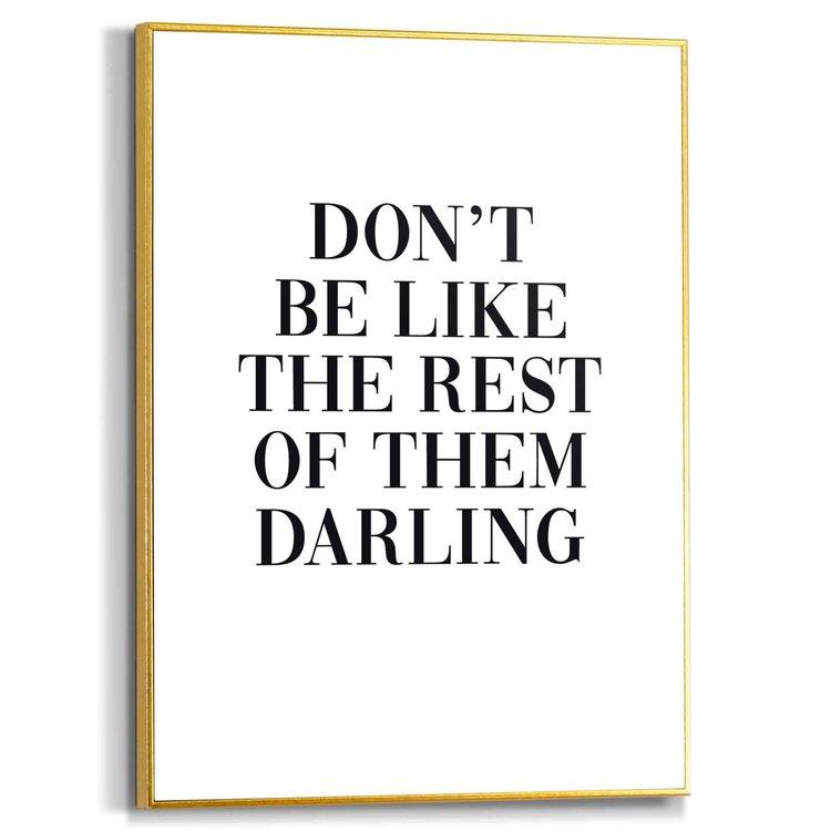 Don't be like the rest Engelse tekst - Quote - Modern - Schilderij Slim Frame MDF 30 x 40 cm