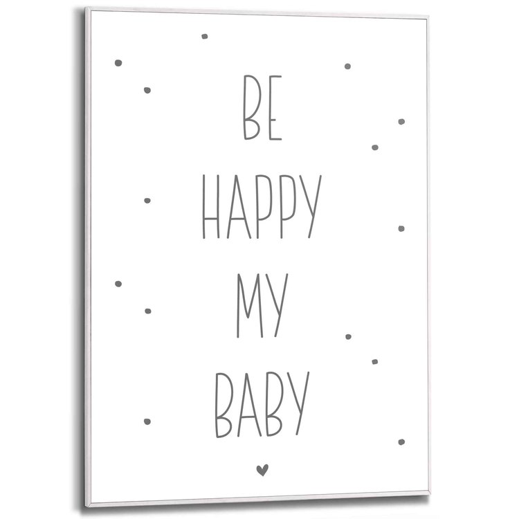 Be happy my baby Engelse tekst - Babykamer - Quote - Schilderij Slim Frame MDF 50 x 70 cm