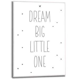 Schilderij Dream big little one
