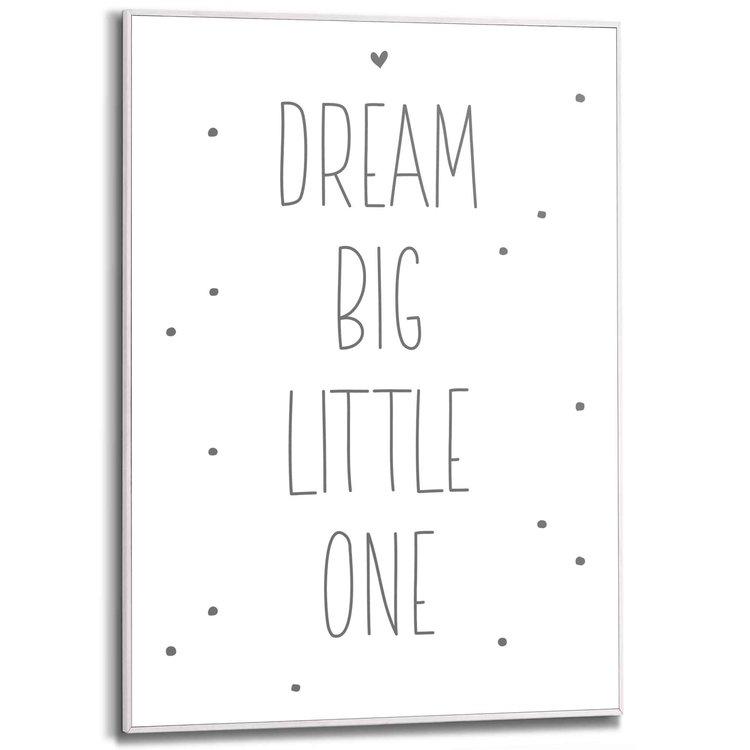 Dream big little one Engelse tekst - Dromen - Slapen - Babykamer - Schilderij Slim Frame MDF 50 x 70 cm