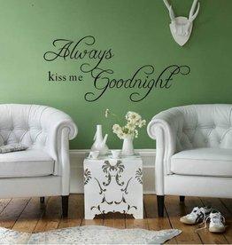 Muursticker kiss me Goodnight