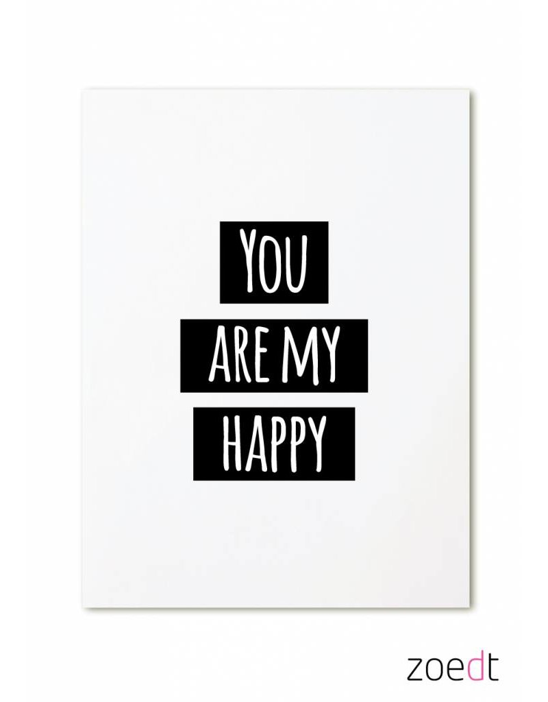 Zoedt Kaart you are my Happy