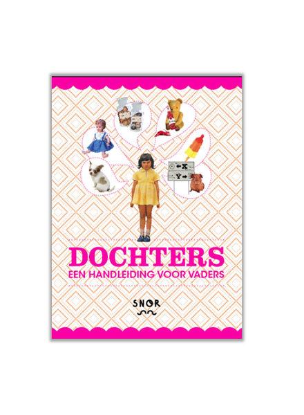 SNOR Boek Dochters - een handleiding voor vaders