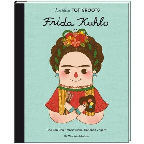 de Vier Windstreken Van klein tot groots frida Kahlo