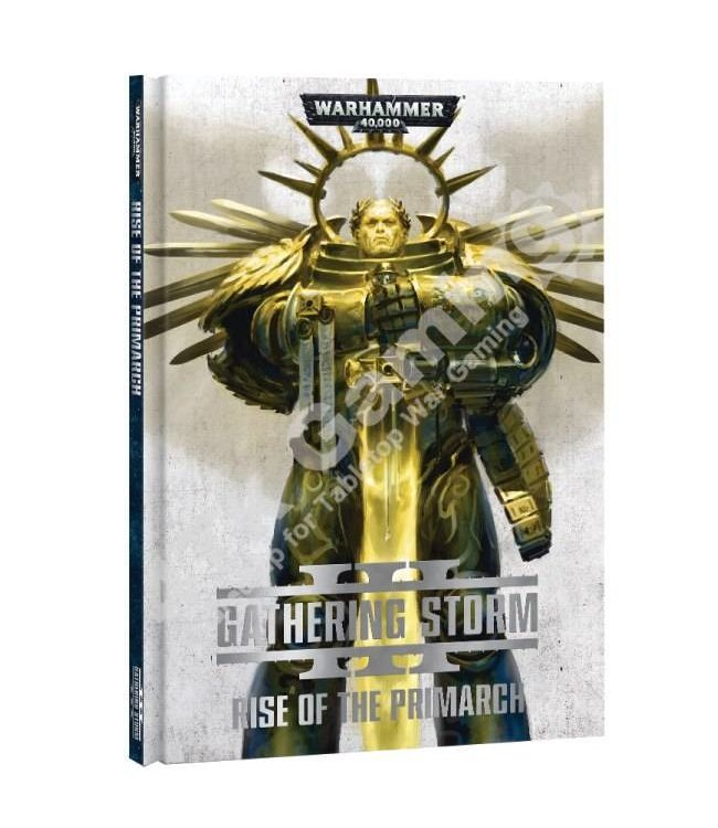 Games Workshop Gathering Storm: Rise Of The Primarch (Hb)