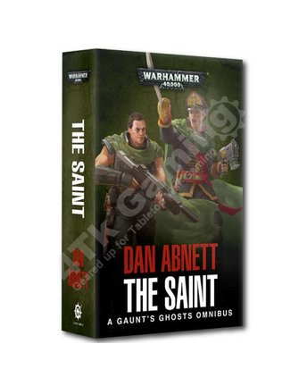 Black Library Gaunt'S Ghosts: The Saint Omnibus (Pb)