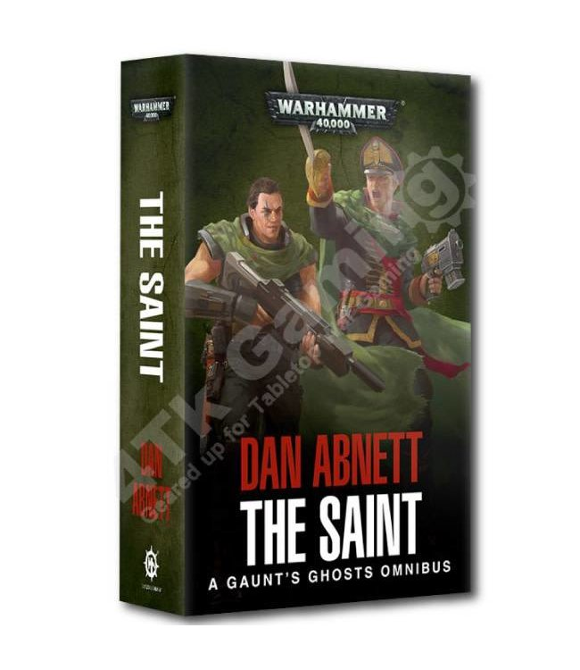 Black Library Gaunt'S Ghosts: The Saint Omnibus (Pb)