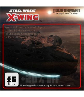 Tournaments X-Wing Tournament - Sunday 21st October 2018