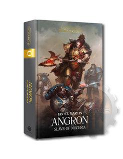 Primarchs: Angron: Slave Of Nuceria (Hb)