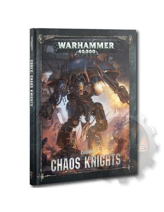 Warhammer 40000 Codex: Chaos Knights (Hb)