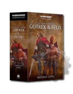 Whc:Gotrek & Felix: The 4Th Omnibus (Pb)