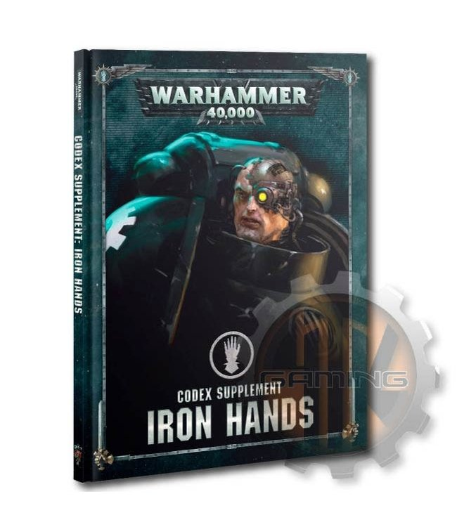 Warhammer 40000 Codex: Iron Hands (Hb)