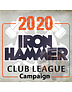 Tournaments Iron Hammer 2020 Club League Campaign