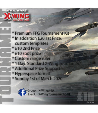 Tournaments X-Wing Tournament (1st March 2020)