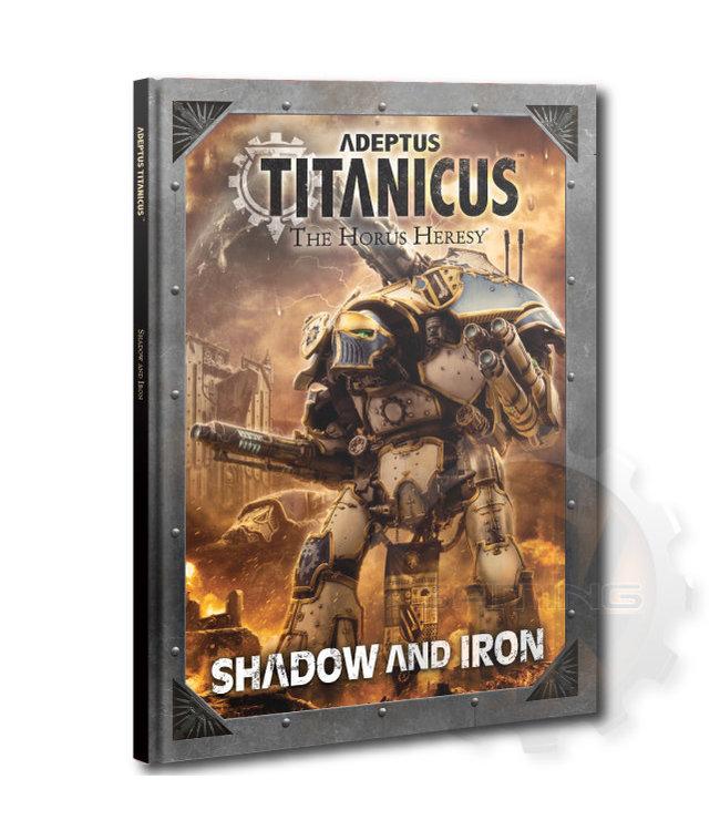 Adeptus Titanicus Adeptus Titanicus: Shadow And Iron