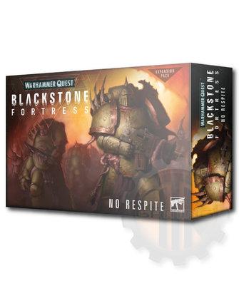 Blackstone Fortress Blackstone Fortress: No Respite