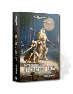 Watchers Throne: The Regents Shadow (Hb)