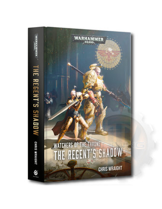 Black Library Watchers Throne: The Regents Shadow (Hb)