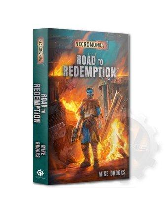 Black Library Necromunda: Road To Redemption (Pb)