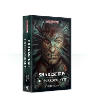 Black Library Shadespire: The Mirrored City (Hb)