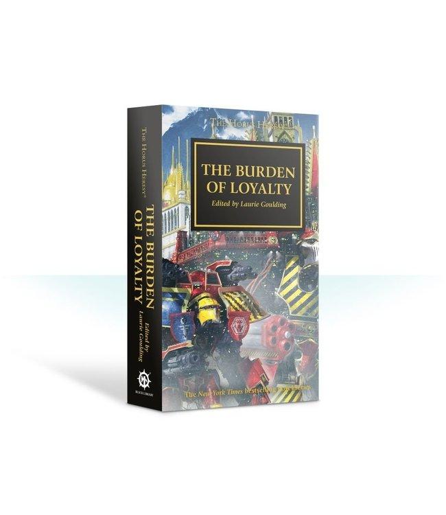 Black Library Horus Heresy: The Burden Of Loyalty (Hb)