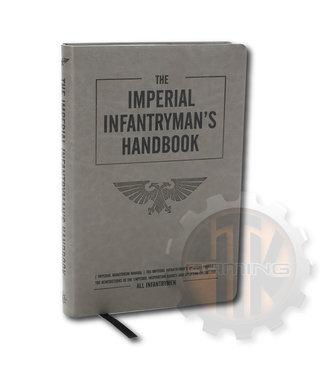 Warhammer 40000 The Imperial Infantryman'S Handbook