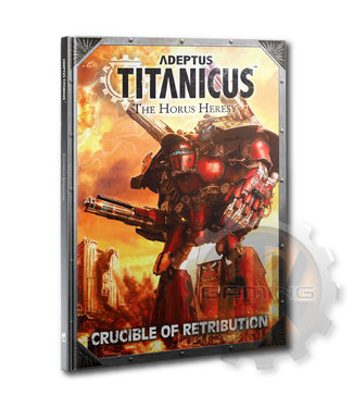 Adeptus Titanicus A/T: Crucible Of Retribution