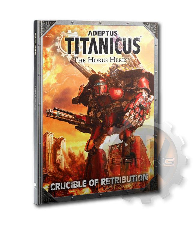 Adeptus Titanicus A/T: Crucible Of Retribution