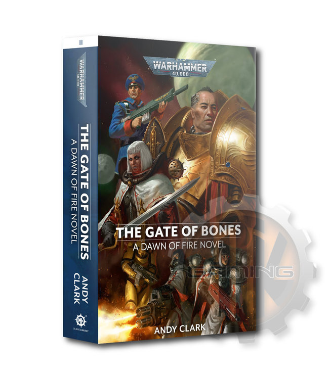 Black Library Dawn Of Fire: The Gate Of Bones (Pb)