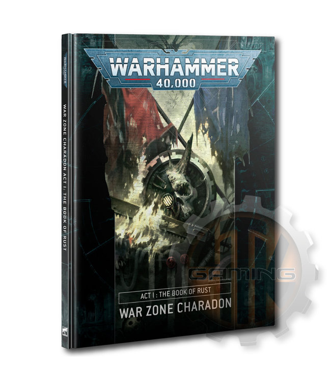 Warhammer 40000 Charadon: Act 1: Book Of Rust (Hb)