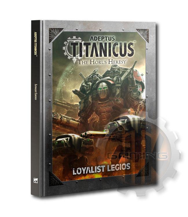 Adeptus Titanicus Adeptus Titanicus: Loyalist Legios
