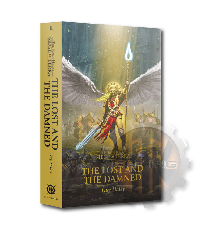 Black Library Horus Heresy:Sot:The Lost And The Damned