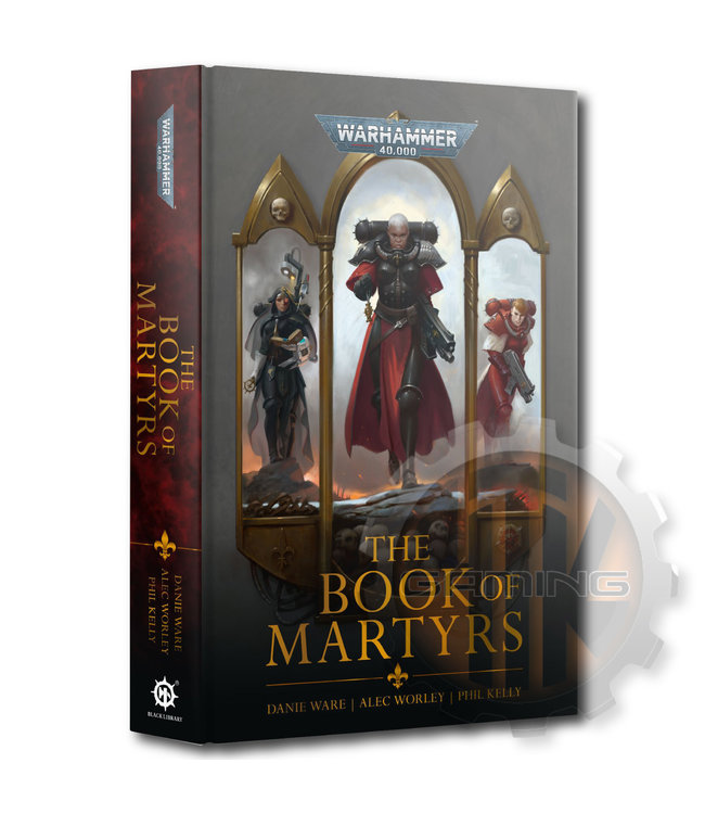 Black Library A/Sororitas: The Book Of Martyrs (Hb)