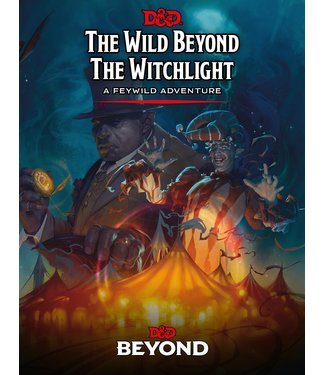 Dungeons & Dragons The Wild Beyond the Witchlight: Dungeons & Dragons