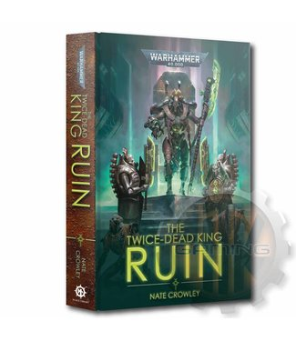 Black Library The Twice-Dead King: Ruin (Hb)
