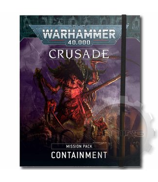 Warhammer 40000 Crusade Mission Pack: Containment