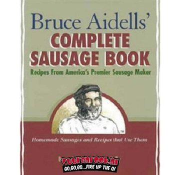 Random House Bruce Aidells' Complete Sausage Book
