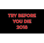 Try Before You Die 2018