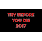 Try Before You Die 2017