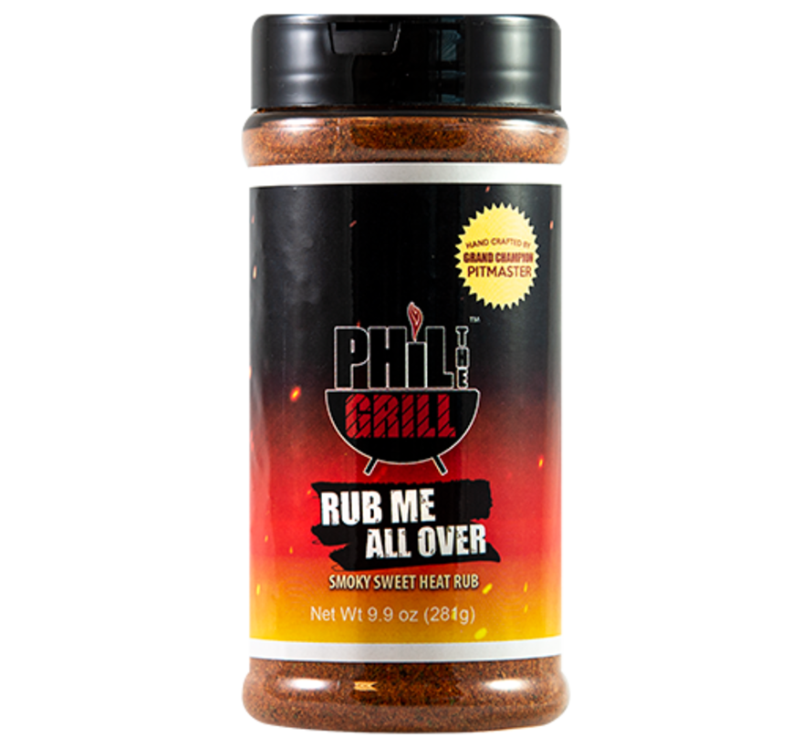 Phil The Grill Rub Me All Over 9.9 oz