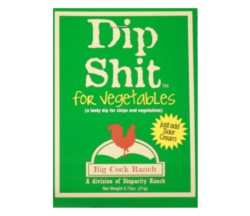 Special Shit Big Cock Ranch Dip Shit for Vegetables