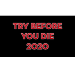 Try Before you Die 2020