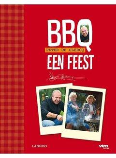 Peter De Clercq BBQ, Een Feest!