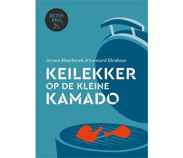 Jeroen Hazebroek Keilekker op de Kleine Kamado