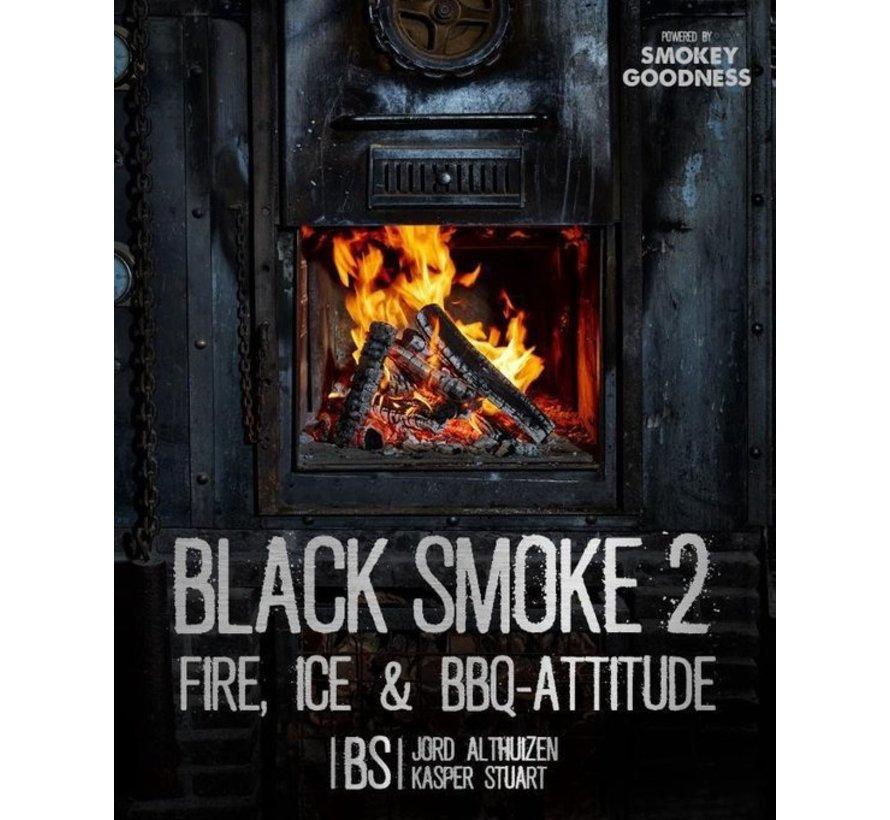 PRE-ORDER Black Smoke 2 Fire, Ice en BBQ Attitude GESIGNEERD!